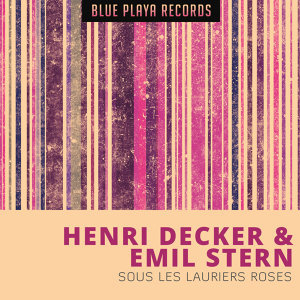 Henri Decker, Emil Stern 歌手頭像