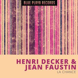 Henri Decker, Jean Faustin 歌手頭像
