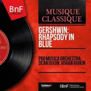 Pro Musica Orchestra, Dean Dixon, Vivian Rivkin 歌手頭像