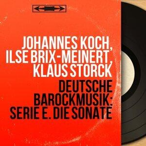 Johannes Koch, Ilse Brix-Meinert, Klaus Storck 歌手頭像