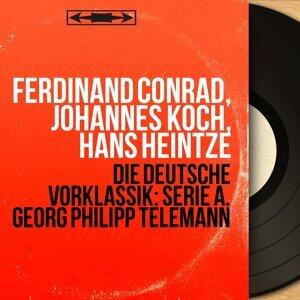 Ferdinand Conrad, Johannes Koch, Hans Heintze 歌手頭像