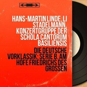 Hans-Martin Linde, Li Stadelmann, Konzertgruppe der Schola Cantorum Basiliensis 歌手頭像