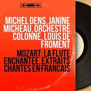 Michel Dens, Janine Micheau, Orchestre Colonne, Louis de Froment 歌手頭像
