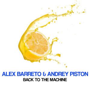 Alex Barreto, Andrey Piston, Andrey Piston, Alex Barreto 歌手頭像