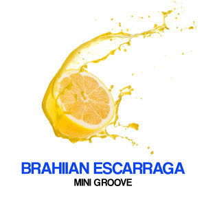 Brahiian Escarraga 歌手頭像