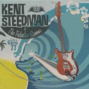 Kent Steedman & The Tubular Greens, Kent Steedman, The Tubular Greens 歌手頭像