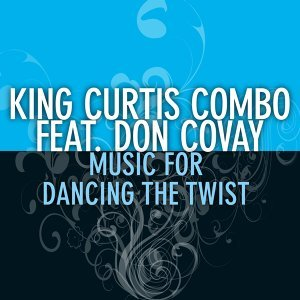 King Curtis Combo feat. Don Covay 歌手頭像