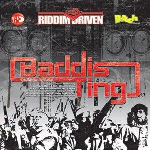 Riddim Driven: Baddis Ting アーティスト写真