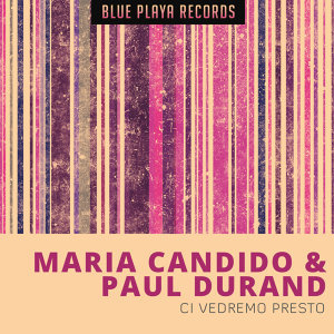 Maria Candido, Paul Durand 歌手頭像