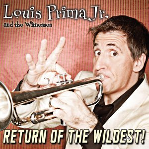 Louis Prima Jr. & The Witnesses 歌手頭像