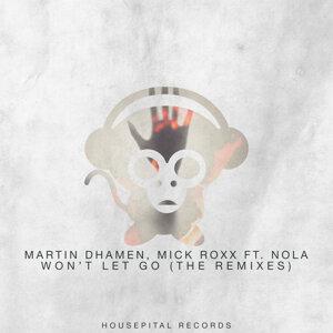 Martin Dhamen & Mick Roxx featuring Nola 歌手頭像