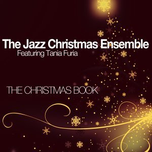 The Jazz Christmas Ensemble feat. Tania Furia 歌手頭像
