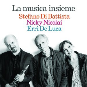 Stefano Di Battista, Nicky Nicolai, Erri De Luca 歌手頭像