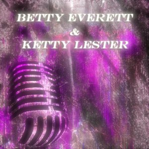 Betty Everett & Ketty Lester 歌手頭像