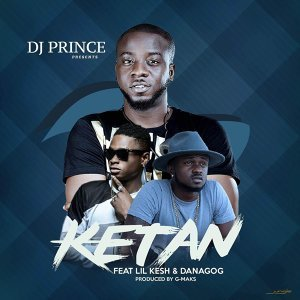 DJ Prince feat. Danagog and Lil Kesh 歌手頭像