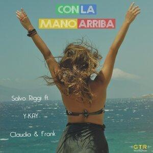 Salvo Riggi feat. Y-KAY, Claudia & Frank 歌手頭像