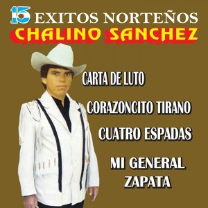 Chalino Sánchez, Los Titanes De Sinaloa 歌手頭像