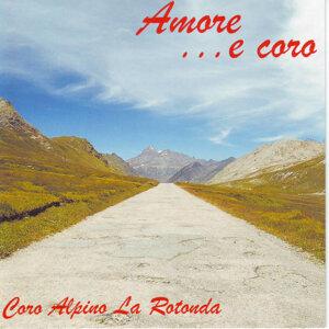 Coro Alpino La Rotonda 歌手頭像