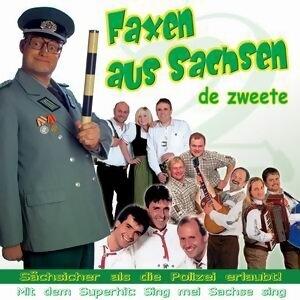 Faxen aus Sachsen - De zweete 歌手頭像