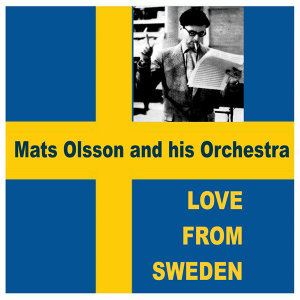 Mats Olsson and his Orchestra 歌手頭像