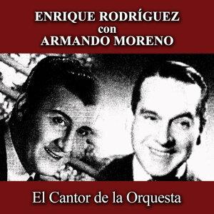 Enrique Rodríguez, Armando Moreno 歌手頭像
