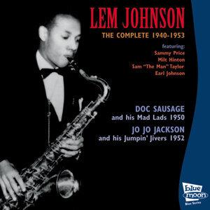 Lem Johnson, Doc Sausage and His Mad Lads, Jo Jo Jackson and His Jumpin' Jivers 歌手頭像
