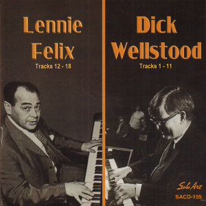 Lennie Felix, Dick Wellstood 歌手頭像