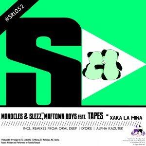 Monocles & Slezz, Maftown Boys 歌手頭像