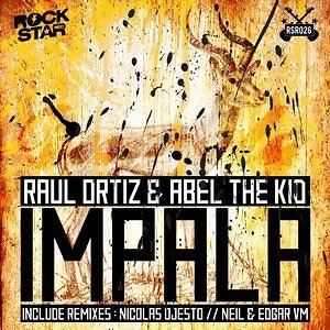 Raul Ortiz & Abel The Kid pres. Impala 歌手頭像