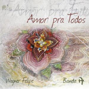 Wagner Felipe, Banda A 歌手頭像