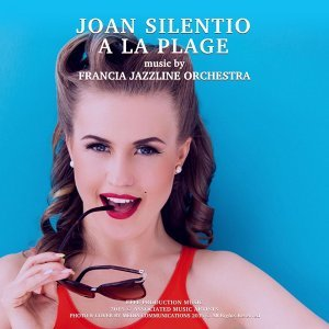 Joan Silentio, Francia Jazzline Orchestra 歌手頭像