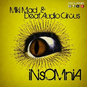 Miki Mad & Deaf Audio Circus 歌手頭像