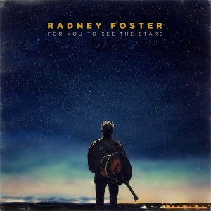 Radney Foster Artist photo