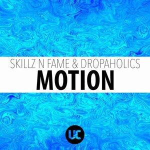Skillz N Fame, Dropaholics 歌手頭像