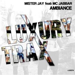 Mister Jay feat. MC Jabbar 歌手頭像