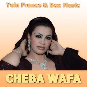Cheba Wafa 歌手頭像