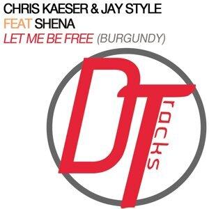 Chris Kaeser & Jay Style feat. Shena 歌手頭像
