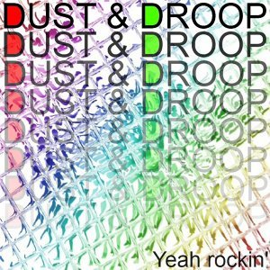 Dust & Droop 歌手頭像