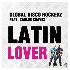 Global Disco Rockerz feat. Carlos Chavez 歌手頭像