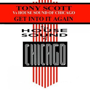 Tony Scott vs. House Sound of Chicago 歌手頭像