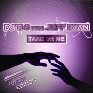 DJ Ti-S feat. Jeff Ryan 歌手頭像