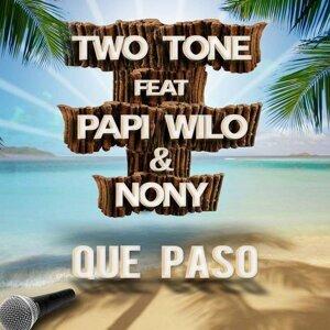 Two Tone feat. Papi Wilo & Nony 歌手頭像