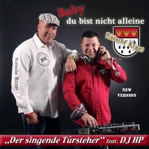 Kölsche Kraat der singende Türsteher feat. DJ HP 歌手頭像
