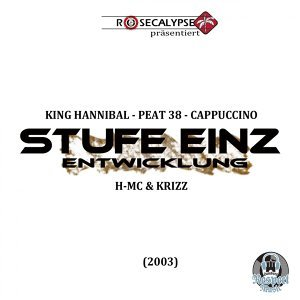 Stufe Einz & King Hannibal feat. PEAT 38, Cappuccino, H-MC & Krizz 歌手頭像