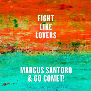 Marcus Santoro, Go Comet! 歌手頭像