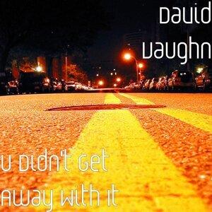 David Vaughn 歌手頭像