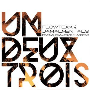 Flowtexx & Jamalmentals feat. Alexa Jervis & La Dream 歌手頭像
