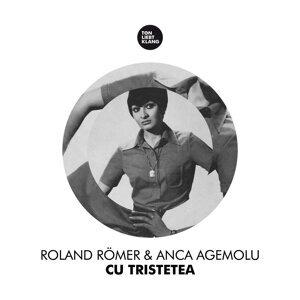 Roland Römer & Anca Agemolu 歌手頭像