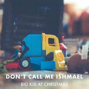 Don't Call Me Ishmael 歌手頭像