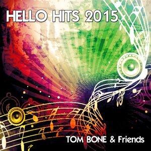 Tom Bone & Friends 歌手頭像